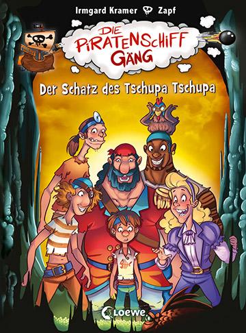 Die Piratenschiffgäng - Der Schatz der Tschupa Tschupa